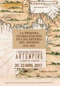 I Reunión Científica ARTEMPIRE: La Primera Globalización en una Arteria del Imperio @ Patronato Panamá Viejo, Centro de Visitantes