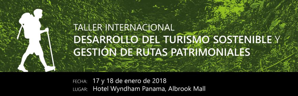 Taller internacional sobre turismo sostenible y gestión de rutas patrimoniales @ Wyndham Panama Albrook Mall | Panamá