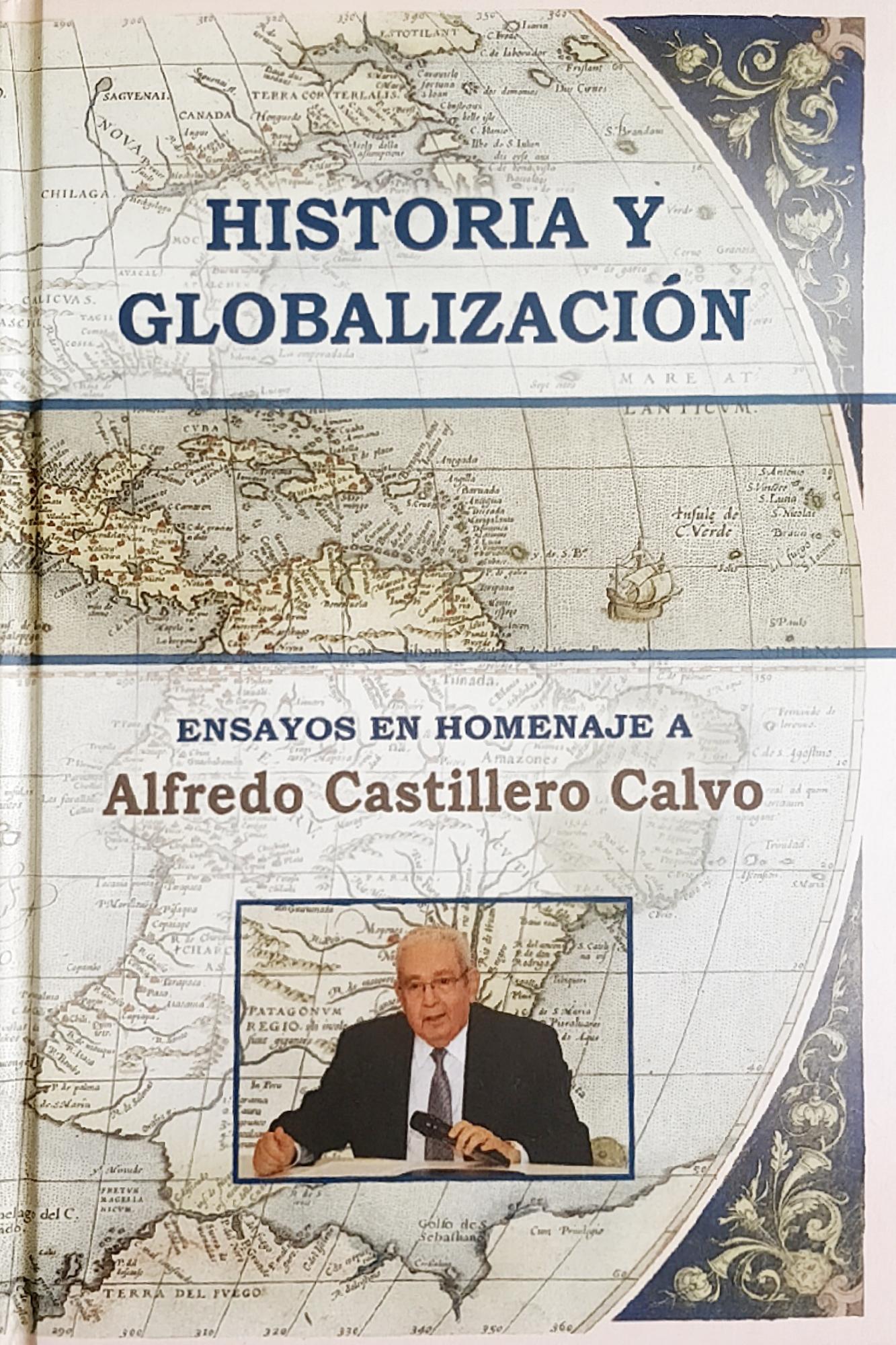 Historia y Globalización: Ensayos en Homenaje a Alfredo Castillero Calvo