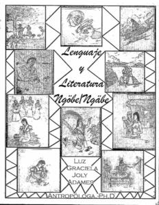Lenguaje y Literatura Ngöbe/Ngäbe